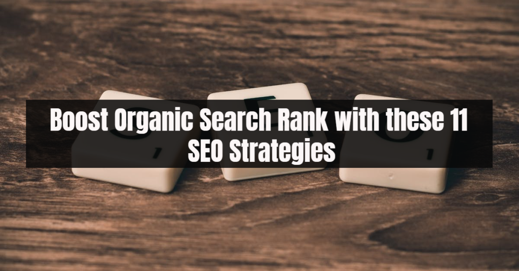 boost organic search rank seo strategies