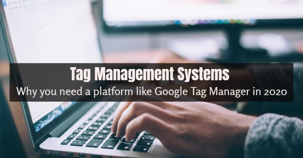 tag management systems, google tag manager